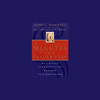 The 21 Most Powerful Minutes in a Leader's Day audiobook cover art