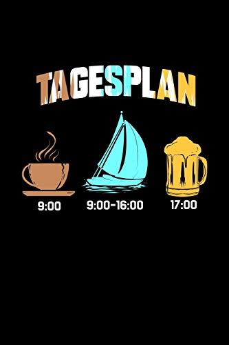 Tagesplan: Dotted Punkteraster Notizbuch A5 - Segeln Notizheft I Kaffee Segeln Bier I Segel Crew Boot Anker Kapitän Geschenk für den Ruhestand