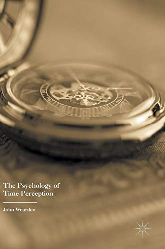 The Psychology of Time Perception
