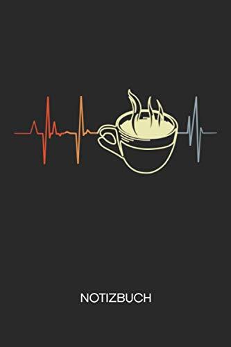 NOTIZBUCH: Kaffeetrinker Notizblock A5 LINIERT - Cappuccino Notizheft 120 Seiten Tagebuch - Kaffeeliebhaber Koffein Junkie Herzschlag Kaffee Geschenk für Kaffeeliebhaber Kaffeetrinker Kaffee Junkie