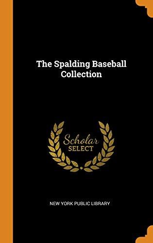 The Spalding Baseball Collection