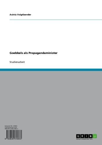 Goebbels als Propagandaminister (German Edition)