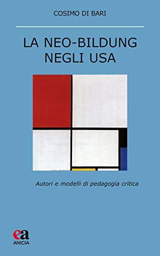 La neo-Bildung negli USA. Autori e modelli di pedagogia critica