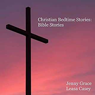Christian Bedtime Stories: Bible Stories cover art