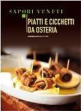 Photo Gallery piatti e cicchetti da osteria