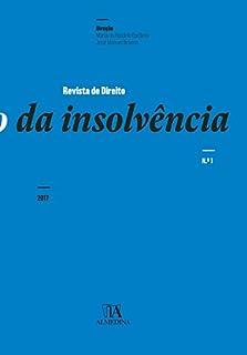 Revista de Direito da Insolvência n.º 1 (2017) (Portuguese Edition)