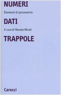 Paperback Numeri, dati, trappole. Elementi di psicometria Book