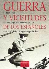 Guerra y vicisitudes de los españoles (Volumen Independiente)