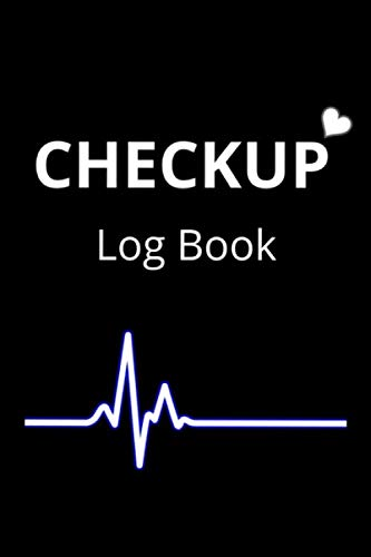 Checkup Log Book: Health care with easy step to protect before it's too late
