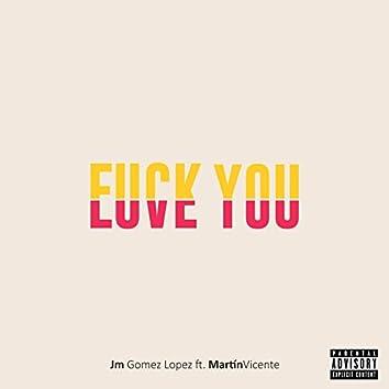 Fuck You (feat. Martín Vicente)