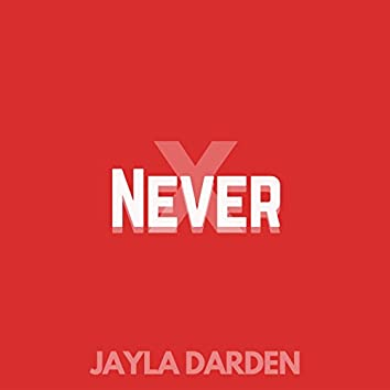 Never