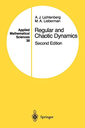 Regular and Chaotic Dynamics (Applied Mathematical Sciences, 38, Band 38)