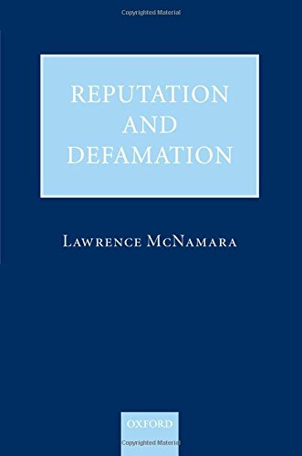 Compare Textbook Prices for Reputation and Defamation 1 Edition ISBN 9780199231454 by McNamara, Lawrence