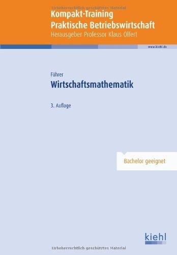 Kompakt-Training Wirtschaftsmathematik by Christian Führer (2012-04-13)