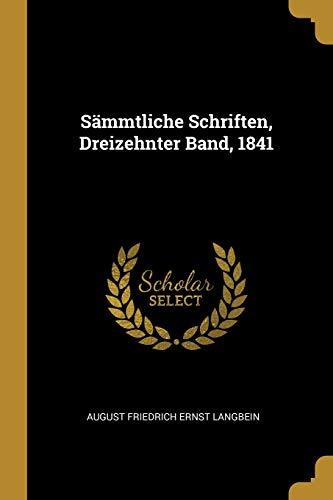 Sämmtliche Schriften, Dreizehnter Band, 1841