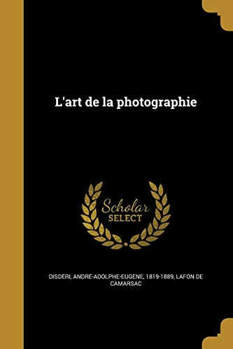 FRE-LART DE LA PHOTOGRAPHIE