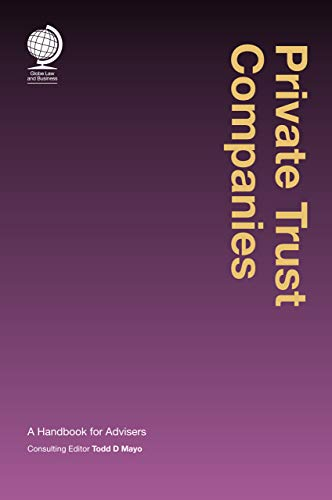 Private Trust Companies: A Handbook for Advisers (English Edition)