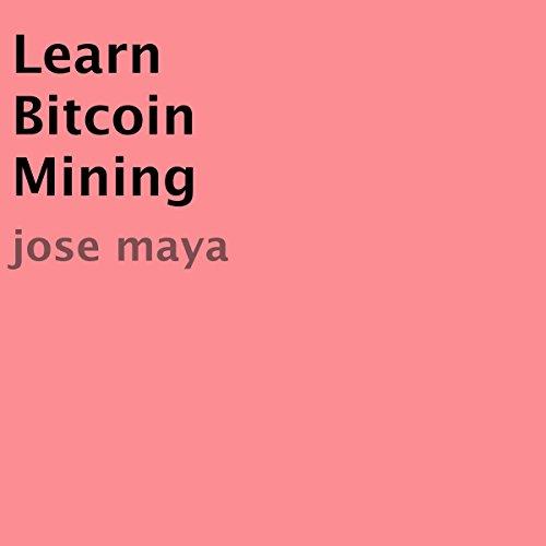 『Learn Bitcoin Mining』のカバーアート