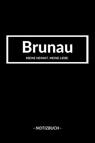 Brunau: Notizblock A5 120 Seiten | Punktraster | Notizbuch für deine Stadt