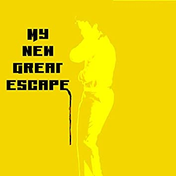 My New Great Escape