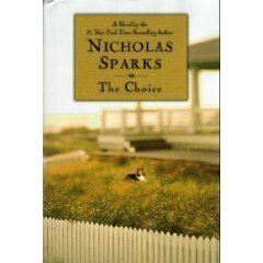 By Nicholas Sparks: The Choice (Large Print)