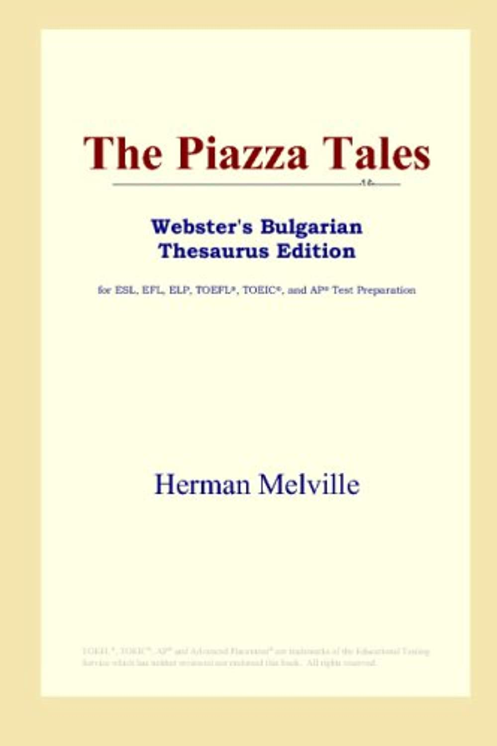 The Piazza Tales (Webster's Bulgarian Thesaurus Edition)
