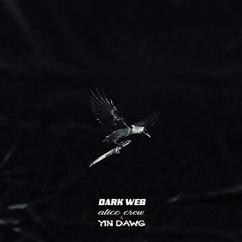 Dark Web (feat. Yin Dawg)