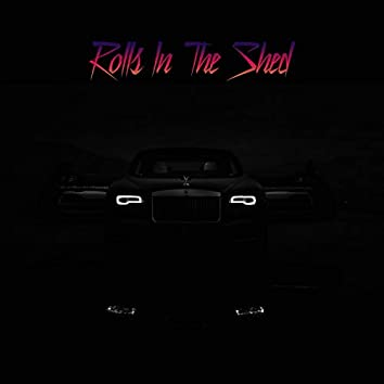 Rolls in the Shed (feat. Luminary)