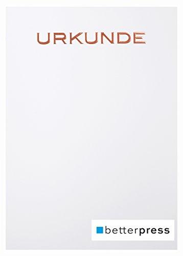 Urkunden Vordrucke geprägt Reliefprägung 200 g/m² din a4 10 Stück weiß Betterpress (Bronze)