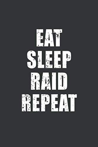 Eat Sleep Raid Repeat Blood Pressure Monitor Notebook: Lined Journal, 120 Pages, 6 x 9, BP Log Matte Finish