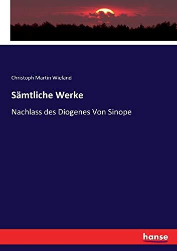 Sämtliche Werke: Nachlass des Diogenes Von Sinope