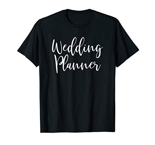 Wedding Planner Event Coordinator T-Shirt