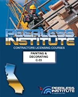 Peerless California Contractor's Licensing Exam Study Guide C-33 Painting and Decorating