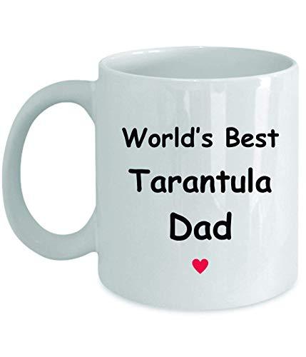 Gift for tarantula dad - el mejor regalo del mundo - novedad divertida idea de regalo café taza de té regalos divertidos cumpleaños aniversario de navidad gracias apreciación taza blanca de 11 oz