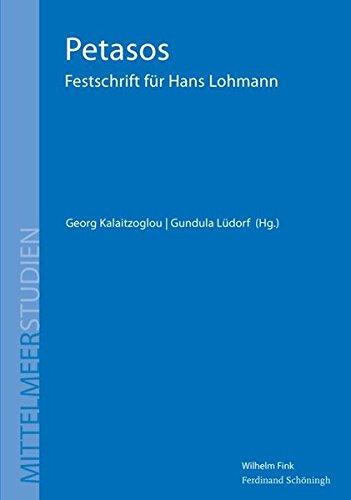 Petasos. Festschrift für Hans Lohmann (Mittelmeerstudien)