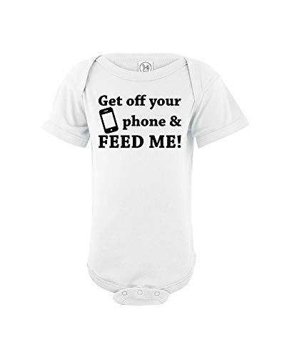 Get Off Your Phone and Feed Me – Funny Mommy to Be Gifts – Body unisex de algodón para bebé – Mono de una pieza para bebé - blanco - 12 meses