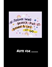 5hh4hhh-if today was heavy put it down let it go- 120 pages College Ruled Notebook Lined School Journal for girl boy teen