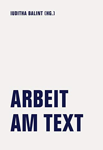 Arbeit am Text: Poetikvorlesungen von Kathrin Passig, Jörg Albrecht, Jonas Lüscher und ein Interview mit Rainer Komers