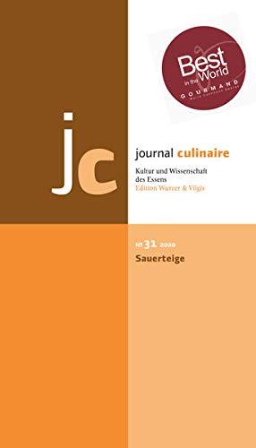 journal culinaire. Kultur und Wissenschaft des Essens: No. 31: Sauerteige