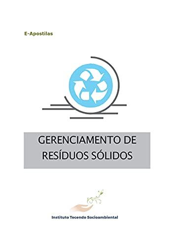 GERENCIAMENTO DE RESÍDUOS SÓLIDOS (E-Apostilas) (Portuguese Edition)