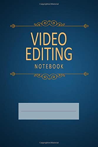 Video Editing Notebook: Blank, Lined Journal (Softcover)