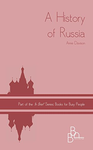 A History of RUSSIA ('In Brief' Books for Busy People Book 8)