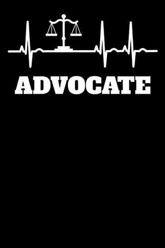 Funny Advocator Advocate Advocacy Lawyer Proponent Exponent Gift Idea Notebook: 6x9 | 100 Pages | Lined Notebook | An advocate is a professional in the field of law.