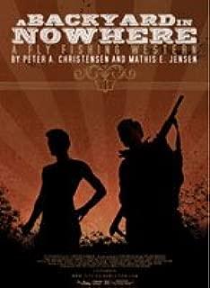 A Backyard in Nowhere A Fly Fishing Western by Peter A. Christensen & Mathis E. Jensen (Alaska Fly Fishing Western / Adventure DVD)