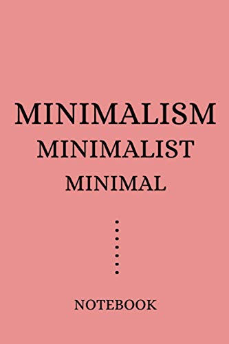 Minimalism Minimalist Minimal Notebook: Minimalism Art Notebook / Journal, Astrology and Astrologist Notebook / Journal, 112 Dotted Grid Paper ... Sisters Brothers, Dingbats Journal/Notebook.