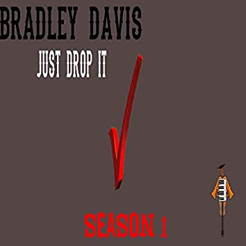 Just Drop It Season 1