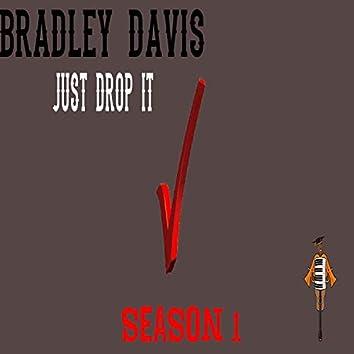 Just Drop It Season 1