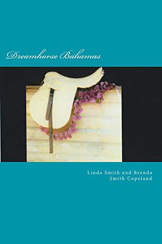 Dreamhorse Bahamas (English Edition)
