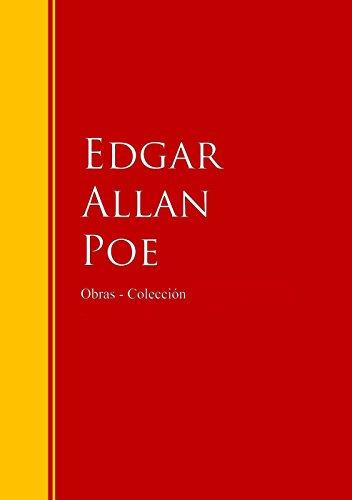 Obras - Colección de Edgar Allan Poe: Biblioteca de Grandes Escritores