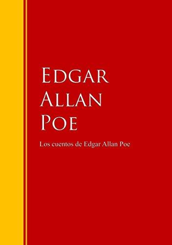Los cuentos de Edgar Allan Poe: Biblioteca de Grandes Escritores